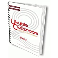 UKULELE IN THE CLASSROOM -TEACHER BOOK by JAMES HILL &