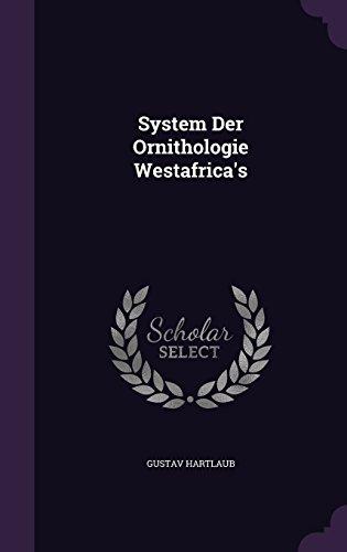System Der Ornithologie Westafrica's