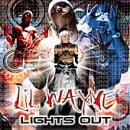 Lil Wayne - Lights Out - Zortam Music