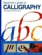 Beginner's Guide to Calligraphy, Mary Noble, Janet Mehigan