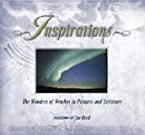 Inspirations: The Wonders of Weather in Pictures and Scripture