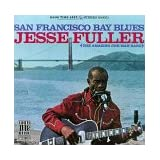 San Francisco Bay Bluesby Jesse Fuller
