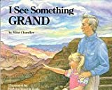 I See Something Grand (Grand Canyon Association)