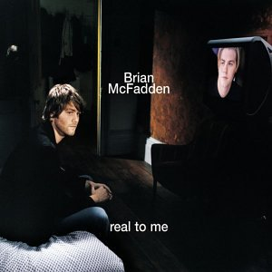 Brian Mcfadden - Real to Me, Pt. 1 - Zortam Music