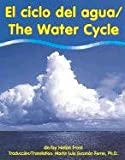 img - for El Ciclo del Agua/The Water Cycle (Pebble Bilingual Books) book / textbook / text book