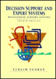 Decision Support and Expert Systems: Management Support Systems