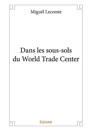 dans-les-sous-sols-du-world-trade-center