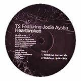 T2 Feat. Jodie Aysha - Heartbroken (Maxi 12