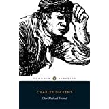 Penguin Classics Our Mutual Friendby Charles Dickens