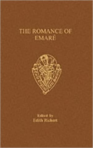 The Romance of Emare (Early English Text Society Extra Series) written by E. Rickert