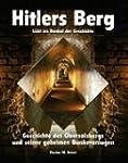 Hitlers Berg. Geschichte des Obersalz...