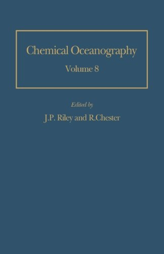 Chemical Oceanography: Volume 8