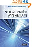 Next Generation Wireless LANs: Throughput, Robustness, and Reliability in 802.11n
