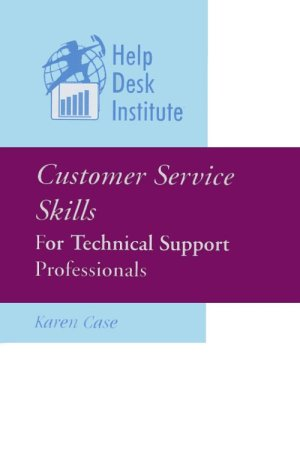 Customer Service Skills for Technical Support Professionals