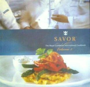 savor-the-royal-caribbean-international-cookbook-volume-3-volume-3