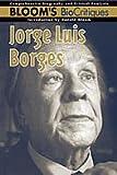 Jorge Luis Borges (0791078728) by Bloom, Harold