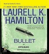 By Laurell K. Hamilton Bullet (Anita Blake, Vampire Hunter) (Unabridged) (Laurell K Hamilton Bullet compare prices)