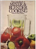 Mixer & Blender Cooking (0706407016) by Walden, Hilaire