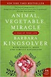 Animal, Vegetable, Miracle 1st (first) edition Text Only