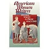 img - for American Women Writers: Diverse Voices in Prose Since 1845 book / textbook / text book