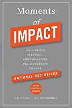 Moments of Impact : How to Design Strategic…