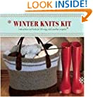 Winter Knits Kit: Instructions and Tools for 25 Cozy Cold-Weather Projects