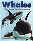 Whales: Killer Whales, Blue Whales and More (Kids Can Press Wildlife Series) (1550744186) by Hodge, Deborah