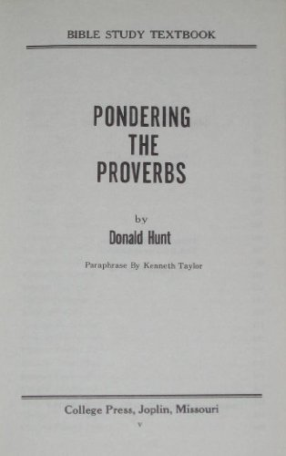 Pondering the Proverbs (Bible Study Textbook Series)