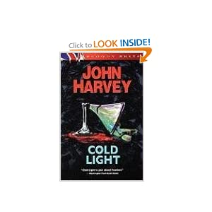 Cold Light: The 6th Charles Resnick Mystery (A Charles Resnick Mystery) John Harvey