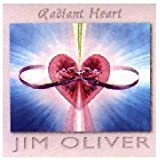 Radiant Heart : Jim Oliver