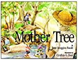 The story of Mother Tree