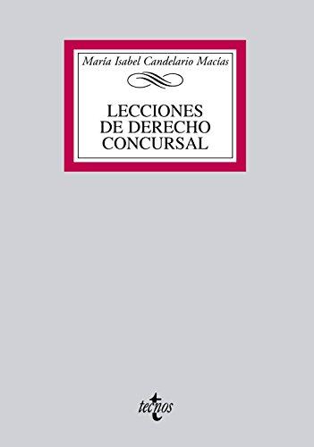 Lecciones de Derecho Concursal (Derecho - Biblioteca Universitaria De Editorial Tecnos)
