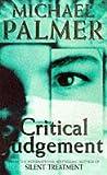 Critical Judgement (0099705214) by Palmer, Michael