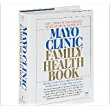 Mayo Clinic Family Health Book, First Edition
