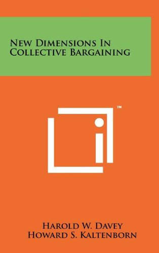New Dimensions in Collective Bargaining