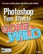 Photoshop Type Effects Gone Wild