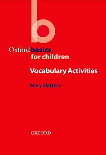 Oxford Basics: Vocabulary: Vocabulary Activities