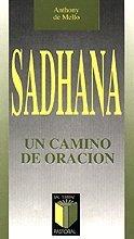 Sadhana: Un camino de oración (Pastoral)
