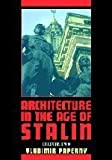 img - for Architecture in the Age of Stalin: Culture Two (Cambridge Studies in New Art History and Criticism) 1st edition by Paperny, Vladimir (2002) Hardcover book / textbook / text book
