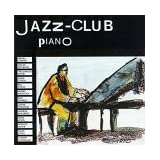 Jazz Club Pianoby Jazz-Club (Series)