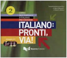 Italiano: pronti via! Corso multimediale d'italiano per stranieri. 4 CD Audio: 2
