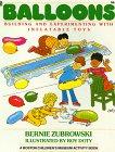 Balloons (Boston Children's Museum Activity Book) (0688083242) by James Beard