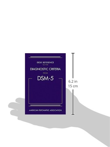 Desk Reference To The Diagnostic Criteria From Dsm 5