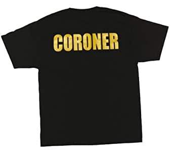 County Coroner T-Shirt Our Day Begins When Your Day Ends