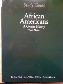 Study Guide for African Americans: A Concise History