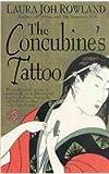 The Concubine's Tattoo (A Sano Ichiro Mystery) (0312969228) by Rowland, Laura Joh