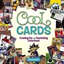 Cool Cards: Creating Fun and Fascinating Collections! (Cool Collections (Checkerboard))