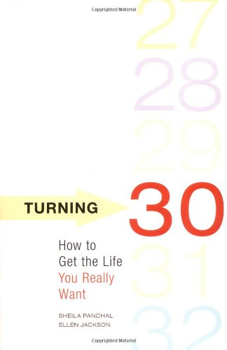 Turning 30: How to Get the Life You Really Want