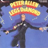 Legs Diamond (1988 Original Broadway Cast Recording) by Peter Allen and Julie Wilson