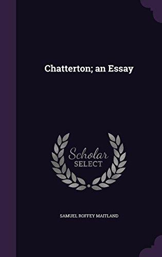 Chatterton; an Essay